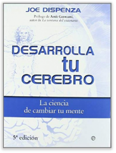 desarrolla tu cerebro-joe dispenza